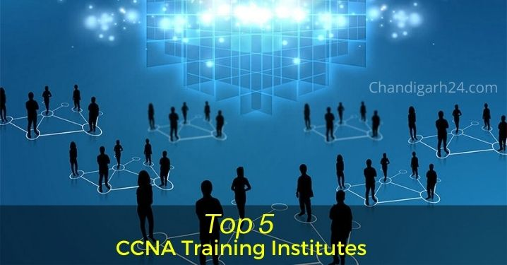 Top 5 CCNA Training Institutes in Chandigarh
